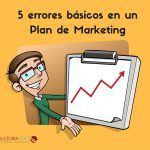 5 errores de un Plan de Marketing Digital
