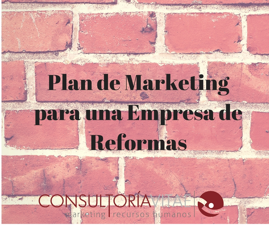 Plan de Marketing para una Empresa de Reformas