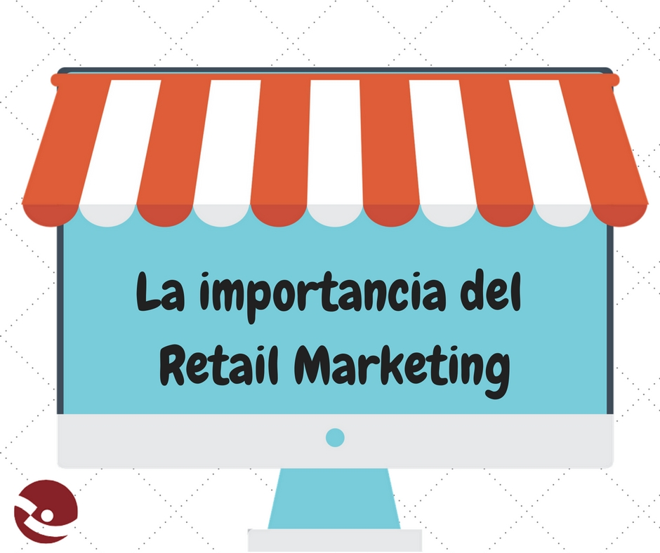 la-importancia-del-retail-marketing